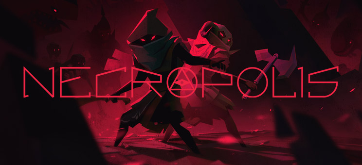 NECROPOLIS Now On XBOX One and PlayStation®4, too!